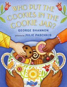 Who Put the Cookies in the Cookie Jar? George Shannon and Julie Paschkis