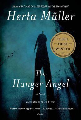 The Hunger Angel: A Novel