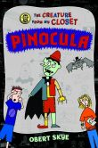 Book Cover Image. Title: Pinocula, Author: Obert Skye