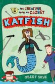 Book Cover Image. Title: Katfish, Author: Obert Skye