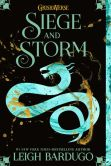 Book Cover Image. Title: Siege and Storm, Author: Leigh Bardugo