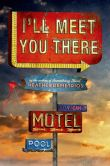 Book Cover Image. Title: I'll Meet You There, Author: Heather Demetrios
