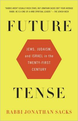 Future Tense: Jews, Judaism, and Israel in the Twenty-first Century