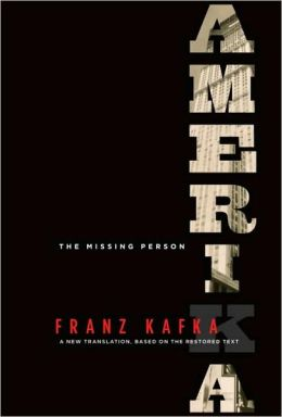 Amerika (The Missing Person) A New Translation, Based on the Restored Text