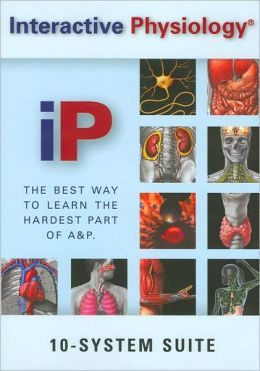 Interactive Physiology - 10 System Suite
