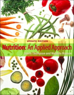 Nutrition: An Applied Approach, MyPyramid Edition