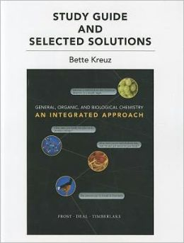 Study Guide with Selected Solutions for General, Organic, and Biological Chemistr: An Integrated Approach
