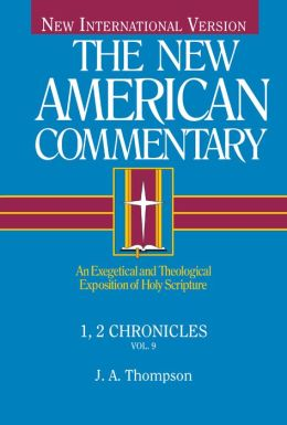 1, 2 Chronicles: An Exegetical and Theological Exposition of Holy Scripture