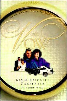 The Vow: The Kim and Krickitt Carpenter Story