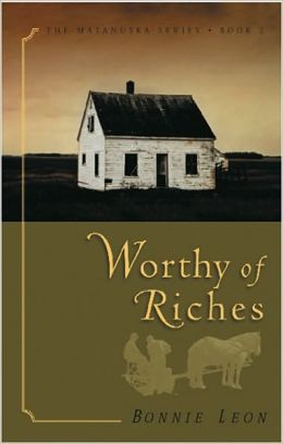Worthy of Riches