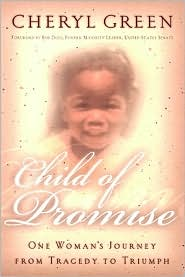 Child of Promise: One Woman's Journey from Tragedy to Triumph