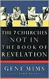 The Seven Churches Not in the Book of Revelation