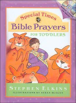 Special Times Bible Prayers for Toddlers (Special Times Series)