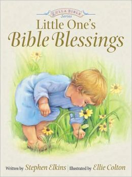 Little One's Bible Blessings (LullaBible Series)