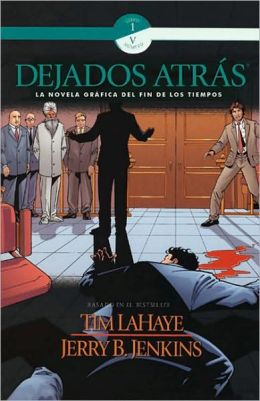Dejados atras: La novela graficia del fin los tiempos (Left Behind Graphic Novel), Volume 5