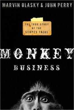 Monkey Business: True Story of the Scopes Trial