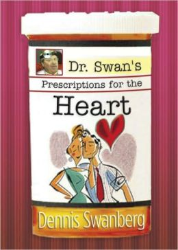 Dr. Swan's Prescriptions for the Heart