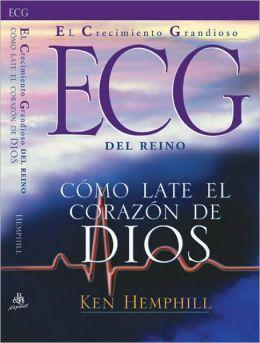 Empowering Kingdom Growth: el Crecimiento Grandioso del Reino: Como late el corazon de Dios