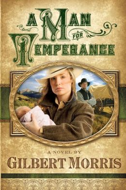 A Man for Temperance: A Novel