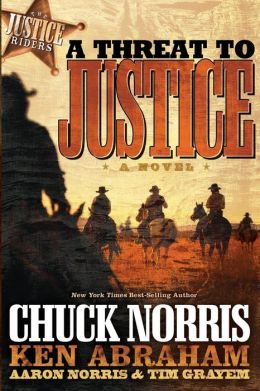 A Threat to Justice: A Novel