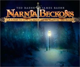 Narnia Beckons: C. S. Lewis's the Lion, the Witch and the Wardrobe - and Beyond