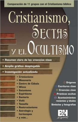 Cristianismo, Sectas Y Ocultismo/Christianity, Cults and the Occult