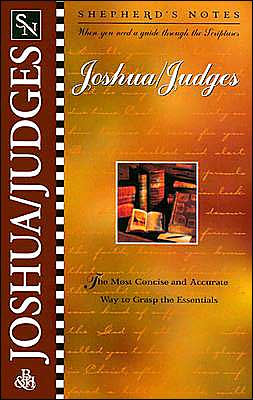 Shepherd's Notes: Joshua and Judges