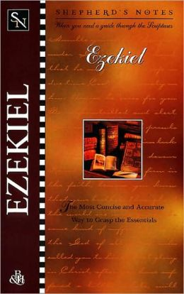 Shepherd's Notes: Ezekiel
