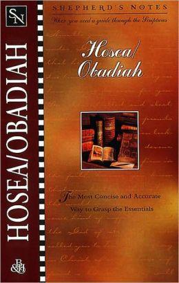 Shepherd's Notes: Hosea/Obadiah