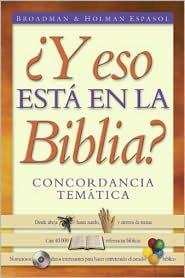 Y Eso Esta en la Biblia?: Concordancia Tematica