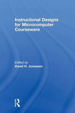Instructional Designs for Microcomputer Courseware