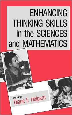 Enhancing Thinking Skills in the Sciences and Mathematics