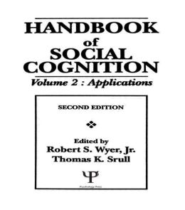 Handbook of Social Cognition