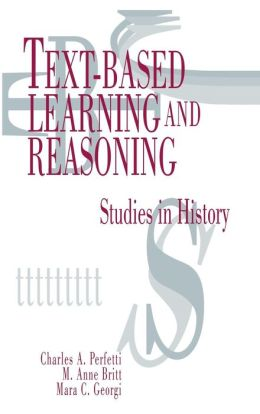 Text-Based Learning and Reasoning: Studies in History