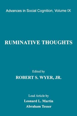 Ruminative Thoughts: Advances in Social Cognition