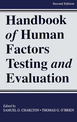 Handbook of Human Factors Testing and Evaluation