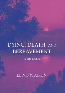 Dying, Death and Bereavement