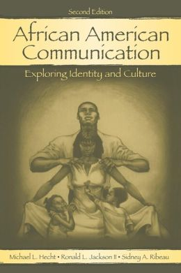 African American Communication: Identity and Cultural Interpretation