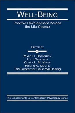 Well-Being: Positive Development Across the Life Course