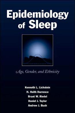 Epidemiology of Sleep Age, Gender, and Ethnicity