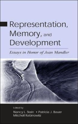 Representation, Memory, and Development: Essays in Honor of Jean Mandler