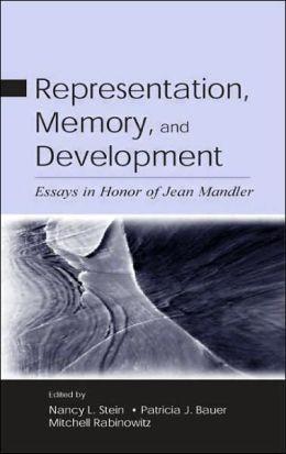 Representation, Memory, and Development: Essays in Honor of Jean Mandler