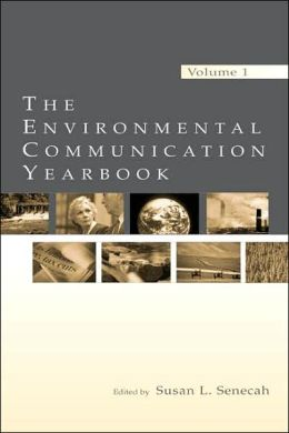 The Environmental Communication Yearbook: Volume 1