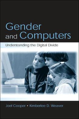 Gender and Computers: Understanding the Digital Divide