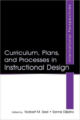 Curriculum, Plans, and Processes in Instructional Design: International Perspectives