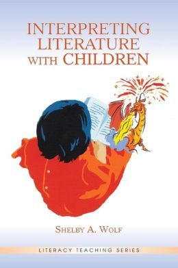 Interpreting Literature with Children