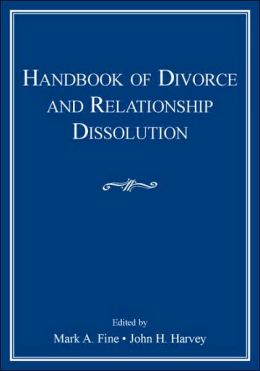 Handbook of Divorce and Relationship Dissolution