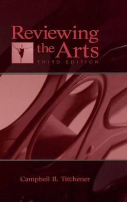 Reviewing the Arts Third Edition