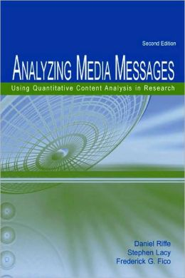 Analyzing Media Messages Using Quantitative Content Analysis in Research, Second Edition