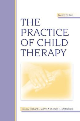 The Practice of Child Therapy
